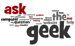 Ask the Geek - When I Have Time